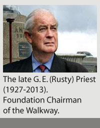 The late G. E. (Rusty) Priest (1927-2013). Foundation Chairman of the Walkway.